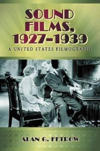 Sound Films 1927-1939