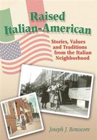 Raised Italian-american