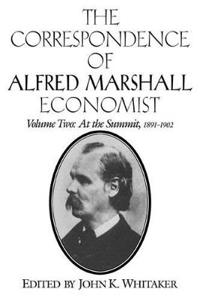 The The Correspondence of Alfred Marshall, Economist 3 Volume Set The Correspondence of Alfred Marshall, Economist