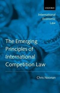 The Emerging Principles of International Competition Law