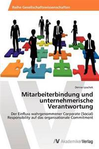 Mitarbeiterbindung Und Unternehmerische Verantwortung
