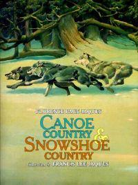 Canoe Country and Snowshoe Country