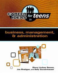 Career Ideas for Teens in Business, Management, & Administration