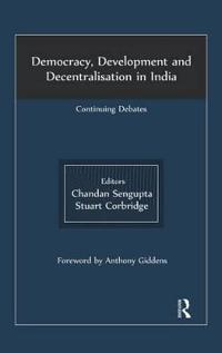 Democracy, Development and Decentralisation in India