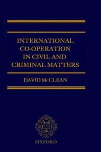 International Co-Operation in Civil and Criminal Matters