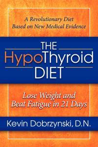 The Hypothyroid Diet