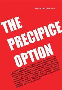 The Precipice Option