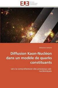 Diffusion Kaon-Nucleon Dans Un Modele de Quarks Constituants