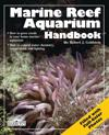 Marine Reef Aquarium Handbook