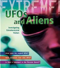 Ufos and aliens - investigating extraterrestrial visitors
