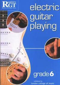 Electric Guitar Playing, Grade Six