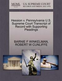 Hession V. Pennsylvania U.S. Supreme Court Transcript of Record with Supporting Pleadings