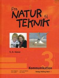 Fra natur til teknik-Kommunikation 3