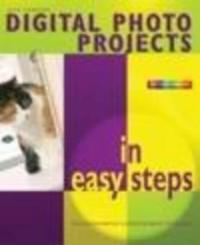 Digital Photo Projects in Easy Steps