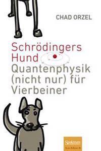 Schrodingers Hund