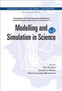 Modelling and Simulation in Scienc