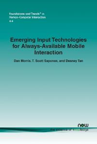 Emerging Input Technologies for Always-Available Mobile Interaction