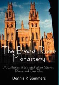 The Broad River Monastery