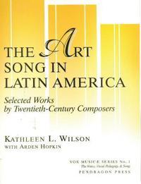 Art Song in Latin America
