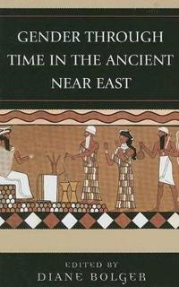 Gender Through Time in the Ancient Near East