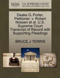 Deake G. Porter, Petitioner, V. Robert Nossen et al. U.S. Supreme Court Transcript of Record with Supporting Pleadings