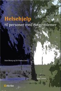 Helsehjelp til personer med ruslidelse