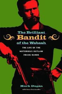 The Brilliant Bandit of the Wabash