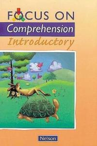 Focus on Comprehension - Introductory