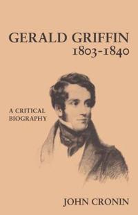 Gerald Griffin 1803-1840
