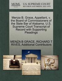 Menza B. Grace, Appellant, V. the Board of Commissioners of the State Bar of Alabama. U.S. Supreme Court Transcript of Record with Supporting Pleadings