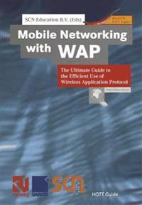 Mobile Networking With Wap
