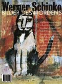 Werner Schinko- Bilder des Nordens