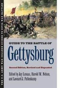 Guide to the Battle of Gettysburg: Second Edition, Revised and Expanded