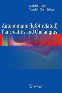 Autoimmune Igg4-related Pancreatitis and Cholangitis