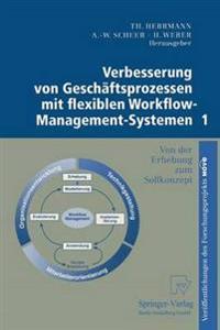 Verbesserung Von Geschäftsprozessen Mit Flexiblen Workflow-management-systemen 1