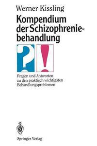 Kompendium der Schizophreniebehandlung