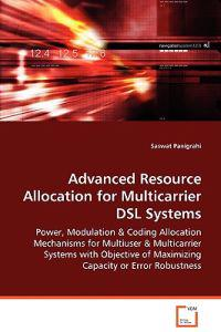 Advanced Resource Allocation for Multicarrier Dsl Systems