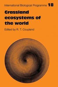 Grassland Ecosystems of the World