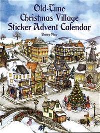 Old-Time Christmas Village Sticker Advent Calendar