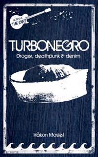 Turbonegro : droger, deathpunk & denim