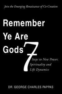 Remember Ye Are Gods