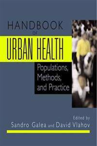 Handbook Of Urban Health
