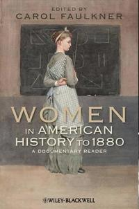 Women in American History to 1880: Metaphysical Intimations of Modern Physics