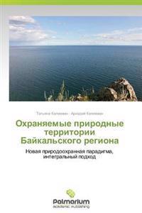 Okhranyaemye Prirodnye Territorii Baykal'skogo Regiona