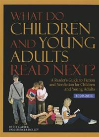 What Do Children and Young Adults Read Next? 2009-2011