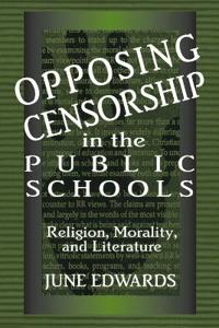 Opposing Censorship in the Public Schools