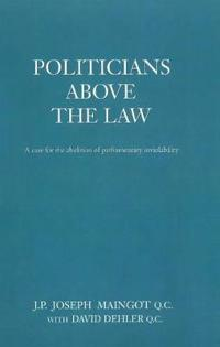 Politicians Above the Law