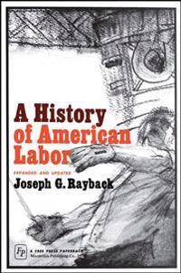 History of American Labor
