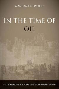 In the Time of Oil