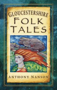 Gloucestershire Folk Tales